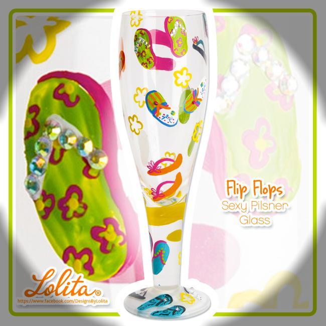 NEW, LOLITA Flip Flops Sexy Pilsner Glass